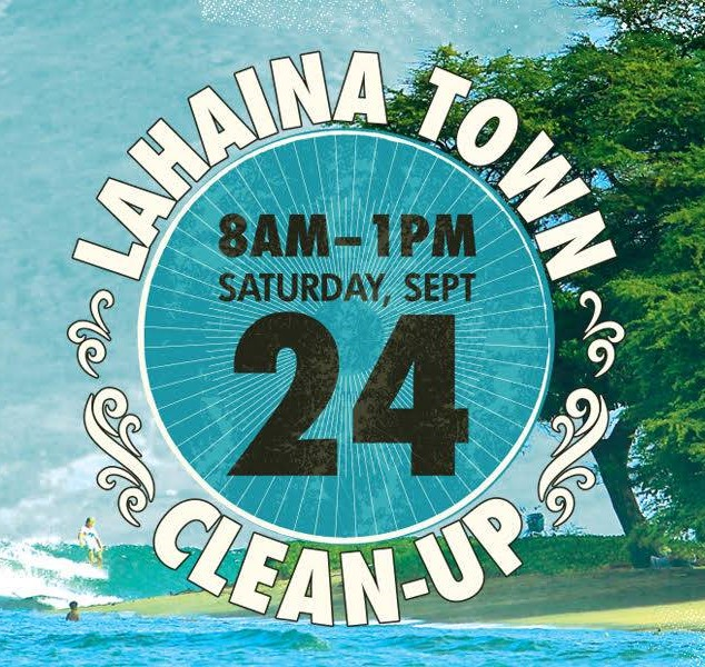 Lahaina Town Clean up