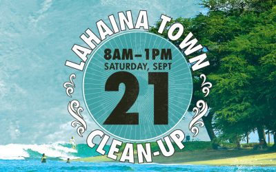 15th Annual Lahaina Town Cleanup